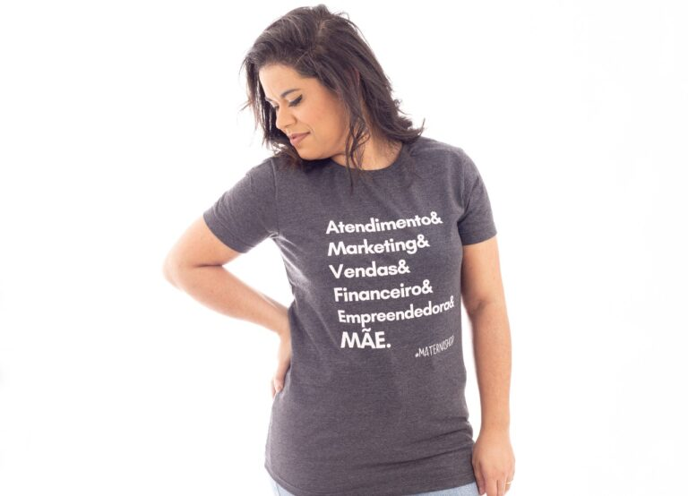 Camiseta Materna Atendimento & Marketing & Vendas & Financeiro & Empreendedora & Mãe
