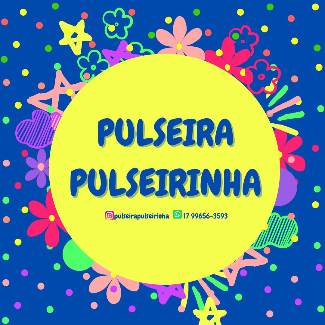 Pulseira Pulseirinha